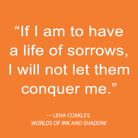worlds of ink and shadow lena coakley quote