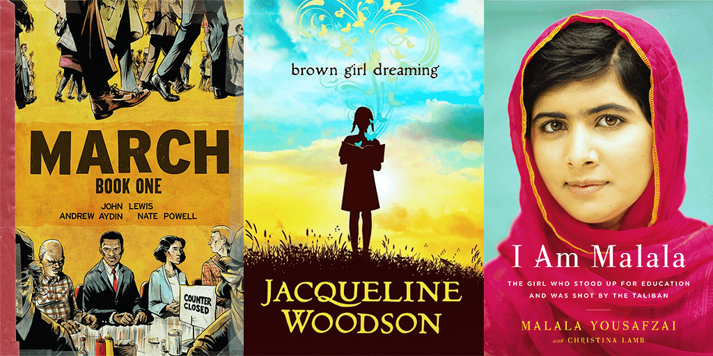 Covers, left to right: March by John Lewis, Brown Girl Dreaming by Jacqueline Woodson and I Am Malala by Malala Yousafzai.