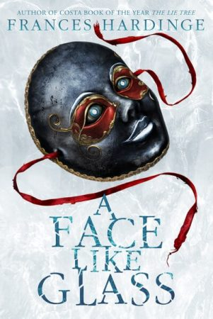 9781419724848-a-face-like-glass-frances-hardinge