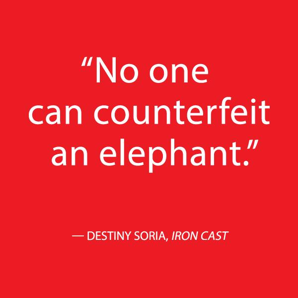 iron-cast-destiny-soria-quote-elephant