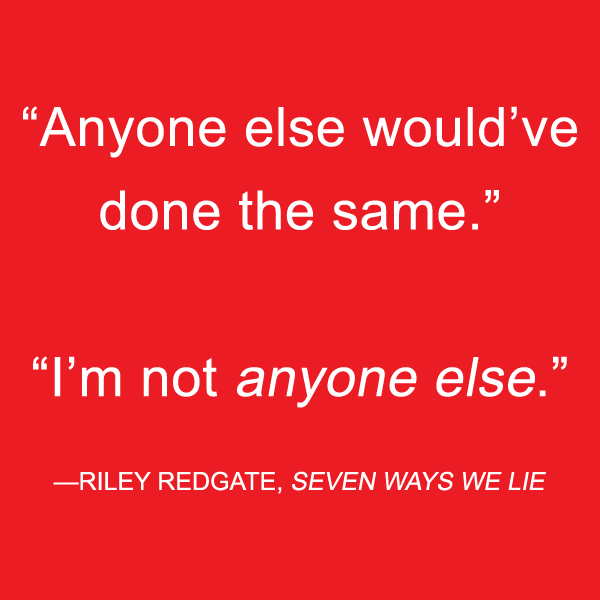 seven-ways-we-lie-riley-redgate-quote
