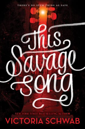 this-savage-song-victoria-schwab