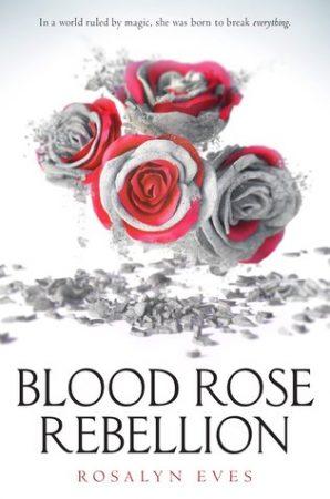 blood-rose-rebellion-rosalyn-eves