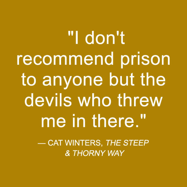 the-steep-and-thorny-way-cat-winters-quote