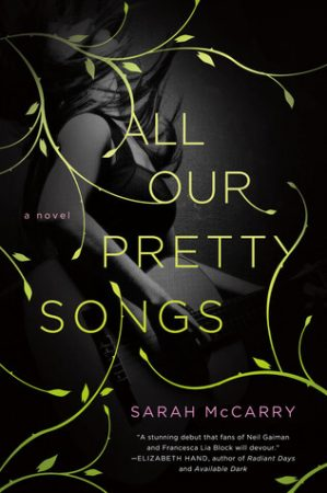 all-our-pretty-songs-sarah-mccarry